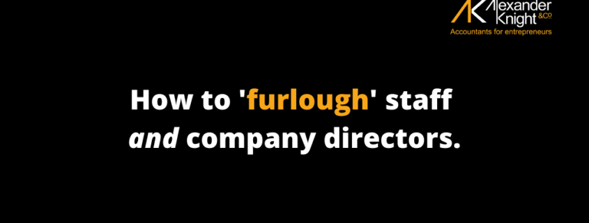 How to furlough staff and company directors